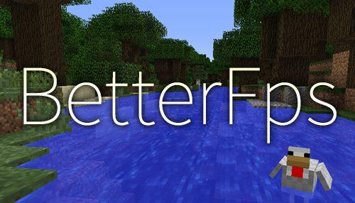 BetterFps для Майнкрафт 1.11.2
