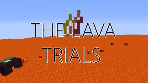 The Lava Trials для Майнкрафт 1.11.2