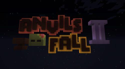 Anvils Fall 2 для Майнкрафт 1.11.2
