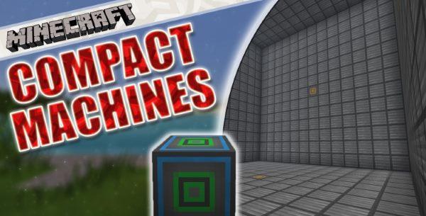 Compact Machines для Майнкрафт 1.11.2