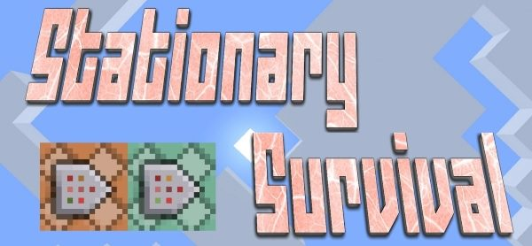 Stationary Survival для Майнкрафт 1.11.2