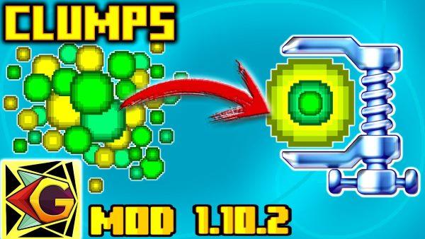 Clumps для Майнкрафт 1.11.2