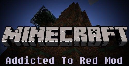 Addicted To Red для Майнкрафт 1.7.10