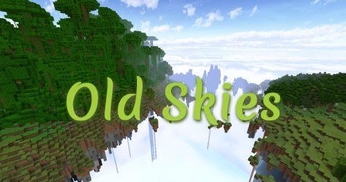 Old Skies для Майнкрафт 1.12