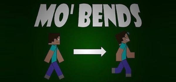Mo' Bends для Майнкрафт 1.12