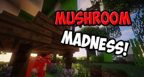 Mushroom Madness для Майнкрафт 1.12
