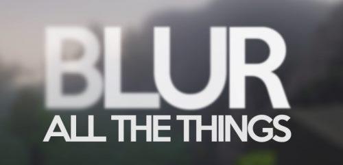 Blur для Майнкрафт 1.12