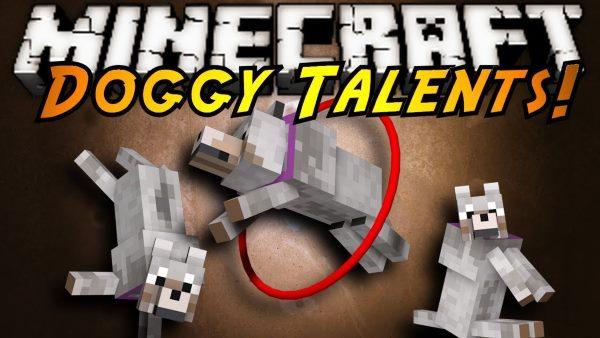 Doggy Talents для Майнкрафт 1.12