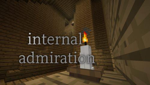 Internal Admiration для Майнкрафт 1.12