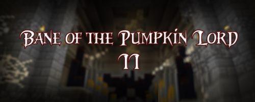 Bane Of The Pumpkin Lord 2 для Майнкрафт 1.11.2