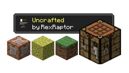 Uncrafted для Майнкрафт 1.12