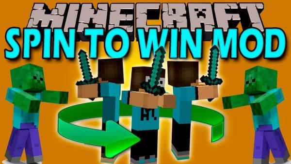Spin To Win для Майнкрафт 1.11.2