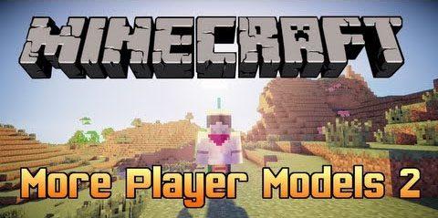 More Player Models 2 для Майнкрафт 1.12
