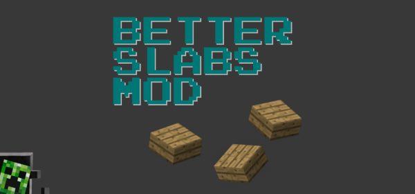 Better Slabs для Майнкрафт 1.11.2