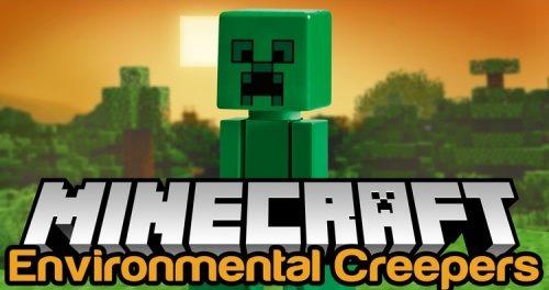 Environmental Creepers для Майнкрафт 1.12.1