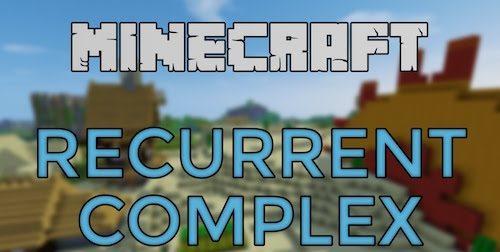 Recurrent Complex для Майнкрафт 1.12.1