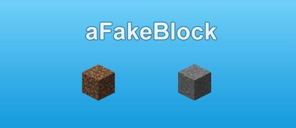 aFakeBlock для Майнкрафт 1.7.10