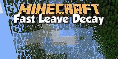 Fast Leave Decay для Майнкрафт 1.12.1