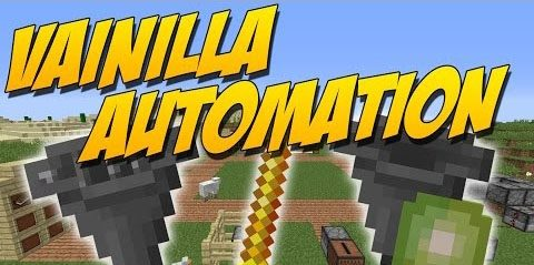 Vanilla Automation для Майнкрафт 1.12.1