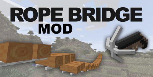 Rope Bridge для Майнкрафт 1.12.1