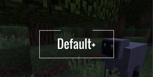 Default+ для Майнкрафт 1.12.1