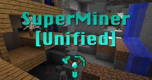 SuperMiner Unified для Майнкрафт 1.12.1