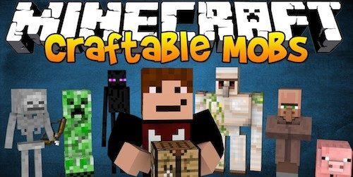 Craftable Mobs для Майнкрафт 1.11.2