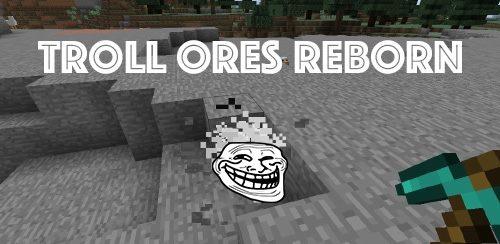 Troll Ores Reborn для Майнкрафт 1.12.1