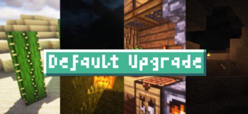 Default Upgrade для Майнкрафт 1.12.1