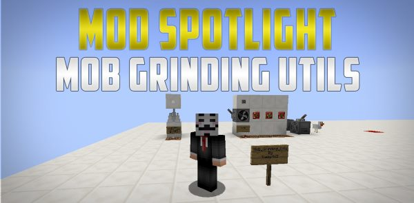 Mob Grinding Utils для Майнкрафт 1.12.1