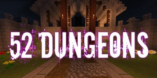 52 Dungeons для Майнкрафт 1.12.1