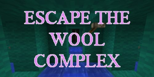 Escape The Wool Complex для Майнкрафт 1.12.1
