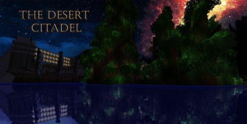 Desert Citadel для Майнкрафт 1.12.1