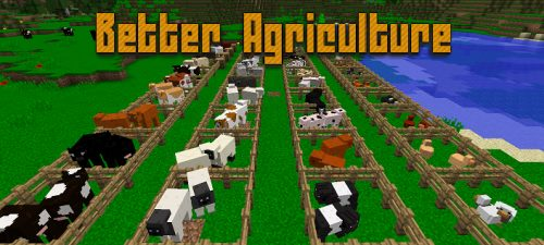 Better Agriculture для Майнкрафт 1.12.1