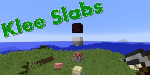 KleeSlabs для Майнкрафт 1.12.2