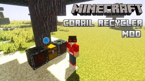 Corail Recycler для Майнкрафт 1.12.2