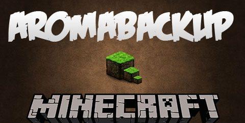 AromaBackup для Майнкрафт 1.12.2