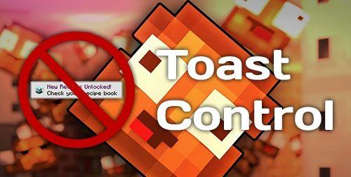 Toast Control для Майнкрафт 1.12.2