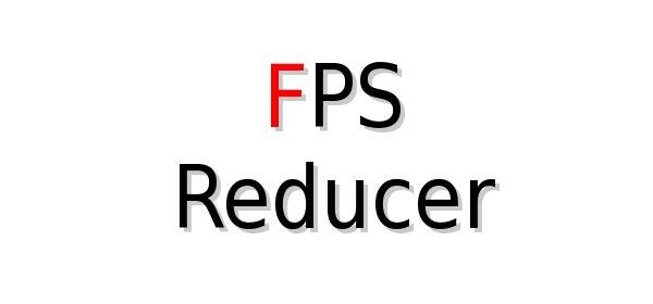 FPS Reducer для Майнкрафт 1.12.2