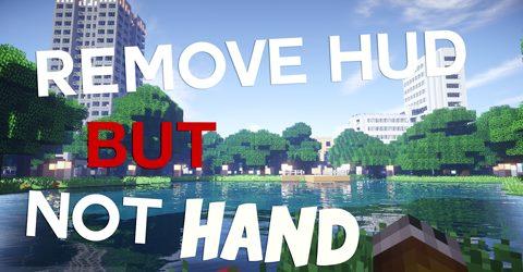 Remove HUD but Not Hand для Майнкрафт 1.12.2