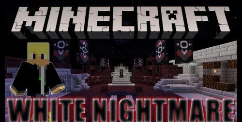 White Nightmare 3: Heart Of Corruption для Майнкрафт 1.12.2