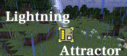 Lightning Attractor для Майнкрафт 1.12.2