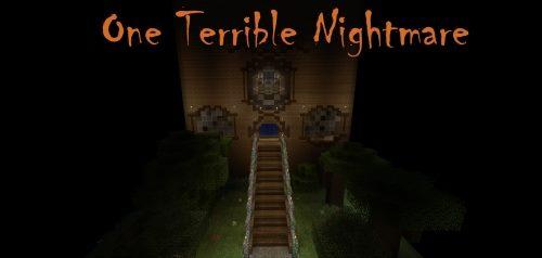 One Terrible Nightmare для Майнкрафт 1.12.2
