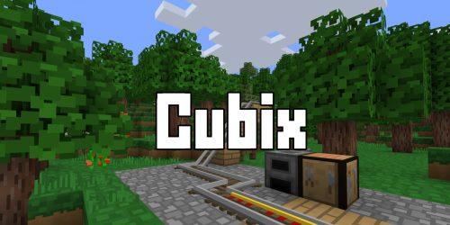 Cubix для Майнкрафт 1.12.2