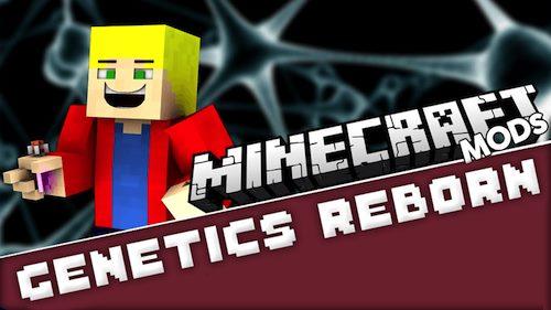 Genetics Reborn для Майнкрафт 1.12.2