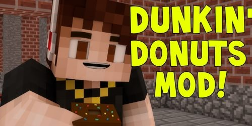 Dunkin' Donuts для Майнкрафт 1.7.10
