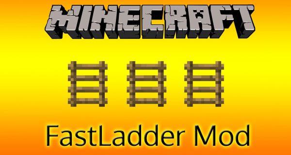 FastLadder для Майнкрафт 1.12.2