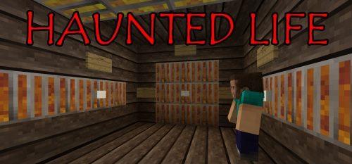 Haunted Life для Майнкрафт 1.12.2