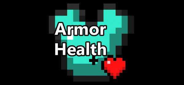 Armor Health для Майнкрафт 1.12.2