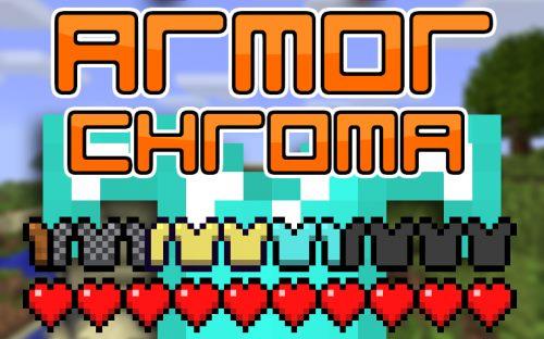 Armor Chroma для Майнкрафт 1.12.2